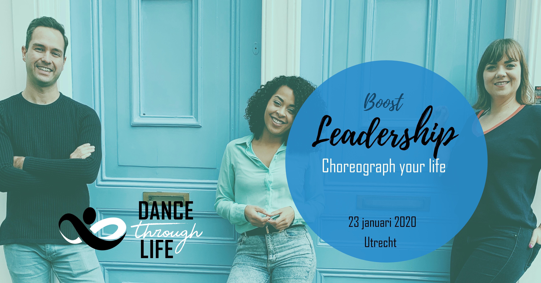 Dance Through Life - Leadership - Leiderschap