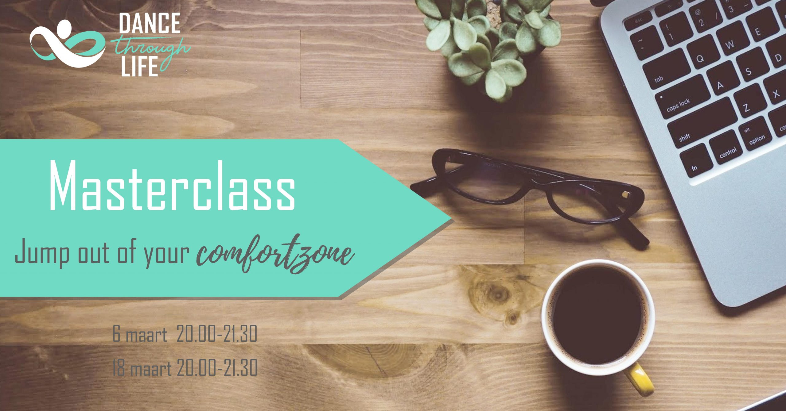 Masterclass out of your comfortzone - Dance Through Life