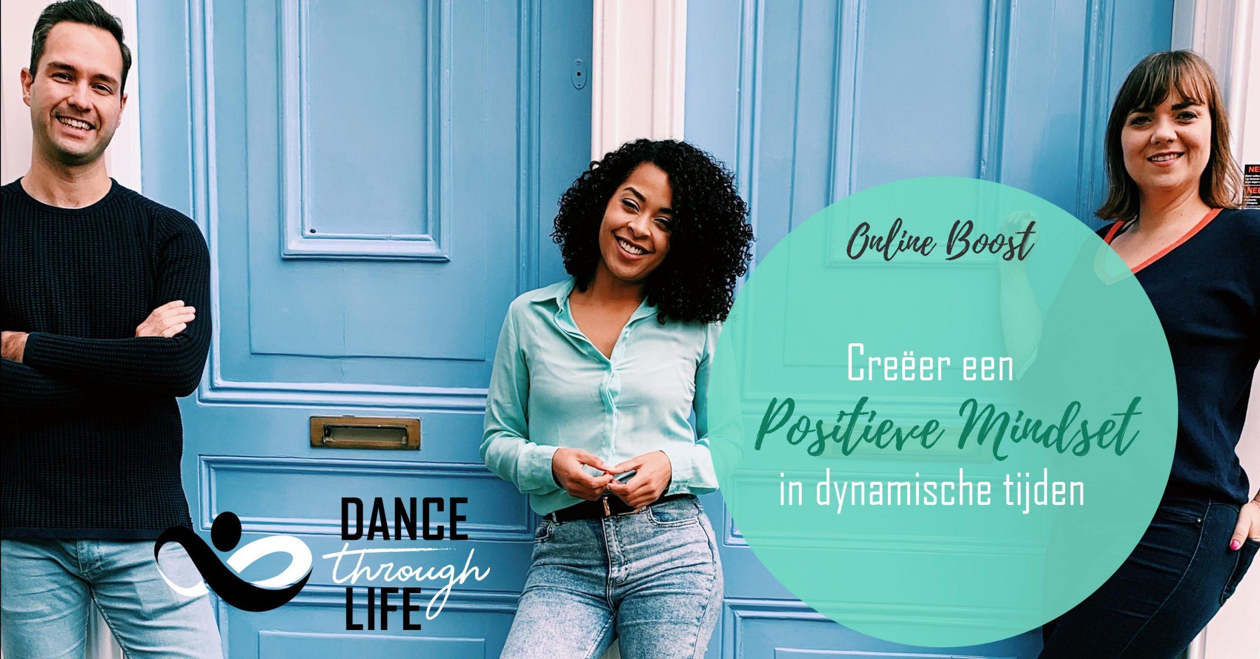 Positieve Mindset - Dance Through Life