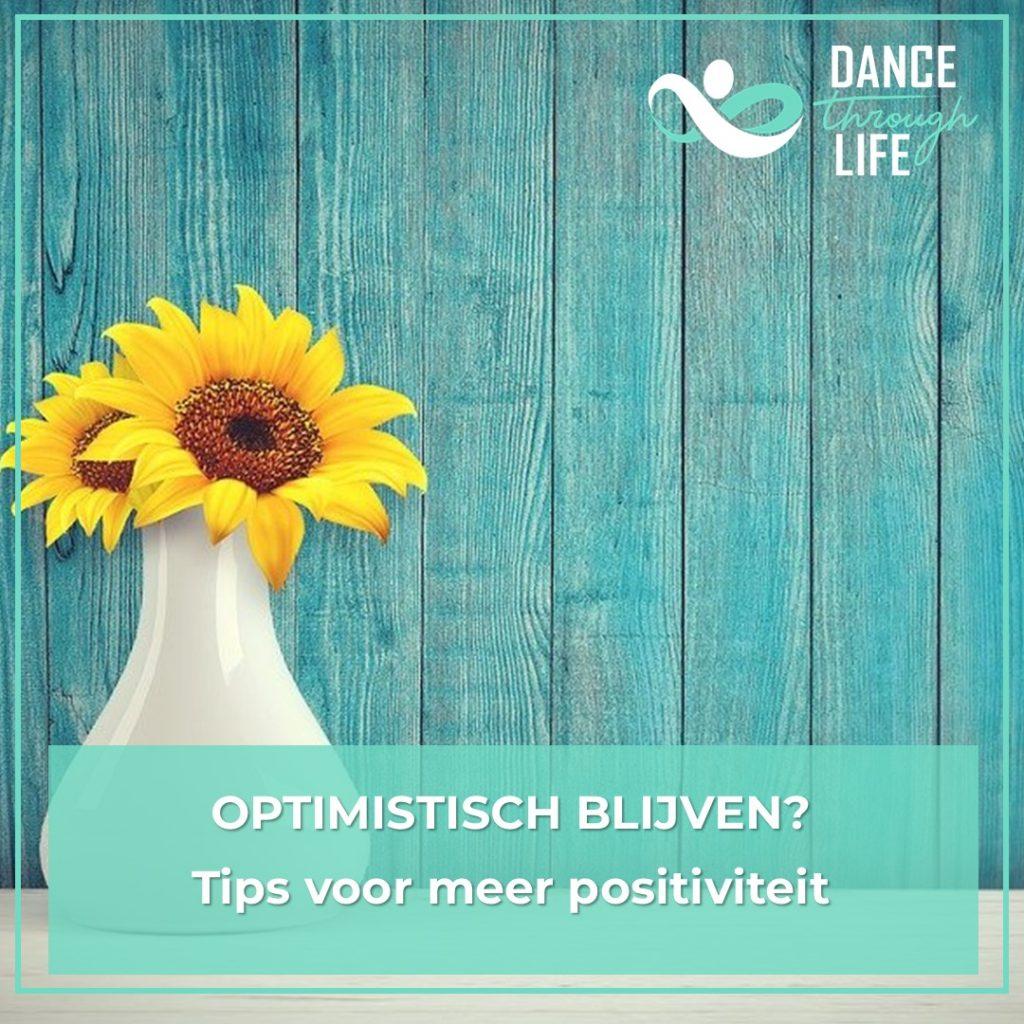 Optimistisch blijven - tips voor positiviteit